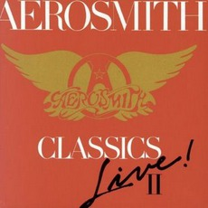 Classics Live! II mp3 Live by Aerosmith
