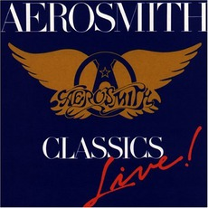 Classics Live! mp3 Live by Aerosmith