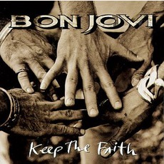 Keep The Faith (Bonus Live) mp3 Live by Bon Jovi