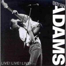Live! Live! Live! mp3 Live by Bryan Adams