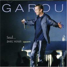 Seul ... Avec Vous mp3 Live by Garou