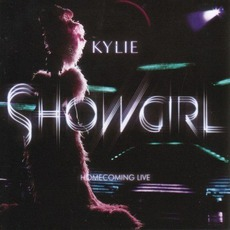 Showgirl Homecoming Live by Kylie Minogue