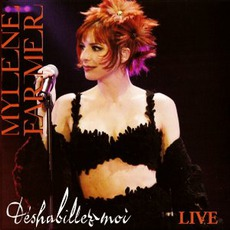 Deshabillez-Moi (Live) mp3 Live by Mylène Farmer