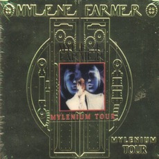 Mylenium Tour mp3 Live by Mylène Farmer