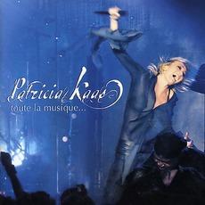 Toute La Musique mp3 Live by Patricia Kaas