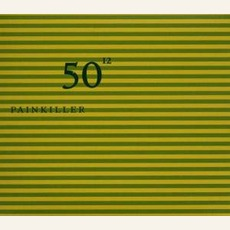 50Th Birthday Celebration Volume 12 mp3 Live by Painkiller