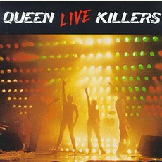 Live Killers (2001. Japanese Remastered Toshiba-Emi) mp3 Live by Queen