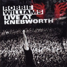 Live at Knebworth mp3 Live by Robbie Williams