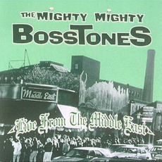 Live From The Middle East mp3 Live by The Mighty Mighty Bosstones