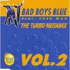 The Turbo Megamix Vol.2 mp3 Remix by Bad Boys Blue