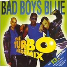 The Turbo Megamix mp3 Remix by Bad Boys Blue