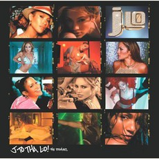 J To Tha L-O!: The Remixes
