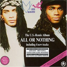 All Or Nothing (The Us Remix) mp3 Remix by Milli Vanilli