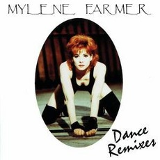 Dance Remixes mp3 Remix by Mylène Farmer