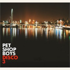 Disco 3 by Pet Shop Boys