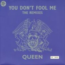 You Don'T Fool Me (The Remixes)