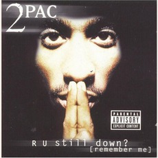 R U Still Down? (Remember Me) mp3 Album by 2Pac