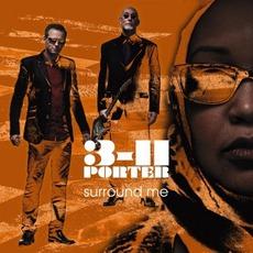Surround Me mp3 Album by 3-11 Porter