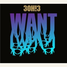 Want mp3 Album by 3OH!3