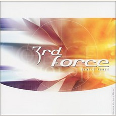 Gentle Force mp3 Album by 3Rd Force
