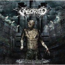 Slaughter & Apparatus: A Methodical Overture mp3 Album by Aborted