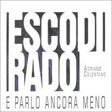 Esco Di Rado E Parlo Ancora Meno mp3 Album by Adriano Celentano