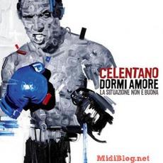DORMI AMORE la situazione non e' buona mp3 Album by Adriano Celentano