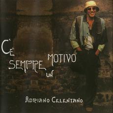 C'E Sempre Un Motivo mp3 Album by Adriano Celentano