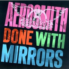 Done With Mirrors mp3 Album by Aerosmith