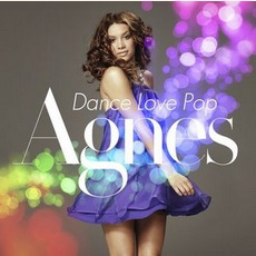 Dance Love Pop mp3 Album by Agnes