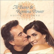 Notte E Giorno mp3 Album by Al Bano & Romina Power