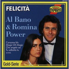 Felicita mp3 Album by Al Bano & Romina Power