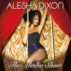 The Alesha Show mp3 Album by Alesha Dixon