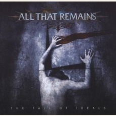 The Fall Of Ideals mp3 Album by All That Remains