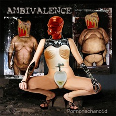 Pornomechanoid mp3 Album by Ambivalence