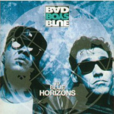 To Blue Horizons mp3 Album by Bad Boys Blue