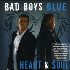 Heart & Soul mp3 Album by Bad Boys Blue