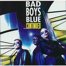 ...Continued mp3 Album by Bad Boys Blue