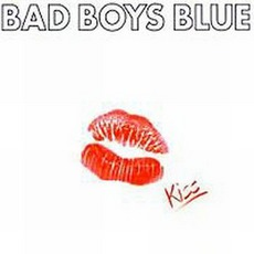 Kiss mp3 Album by Bad Boys Blue