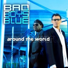 Around The World mp3 Album by Bad Boys Blue