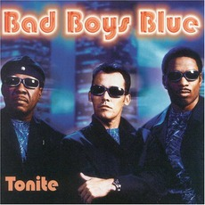Tonite mp3 Album by Bad Boys Blue