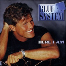 Here I Am mp3 Album by Blue System