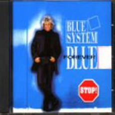 Forever Blue mp3 Album by Blue System