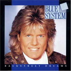 Backstreet Dreams mp3 Album by Blue System