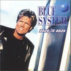 Body To Body mp3 Album by Blue System