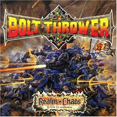 Realm Of Chaos mp3 Album by Bolt Thrower