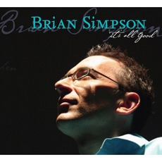 It's All Good mp3 Album by Brian Simpson
