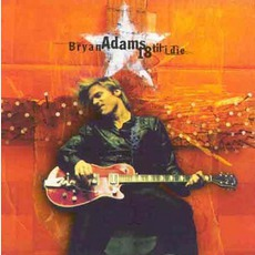 18 Til I Die mp3 Album by Bryan Adams