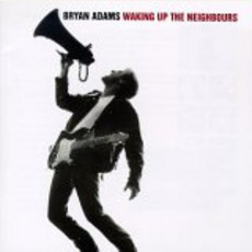 Waking Up the Neighbours mp3 Album by Bryan Adams