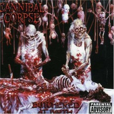 Butchered At Birth (2002 Rerelease) mp3 Album by Cannibal Corpse